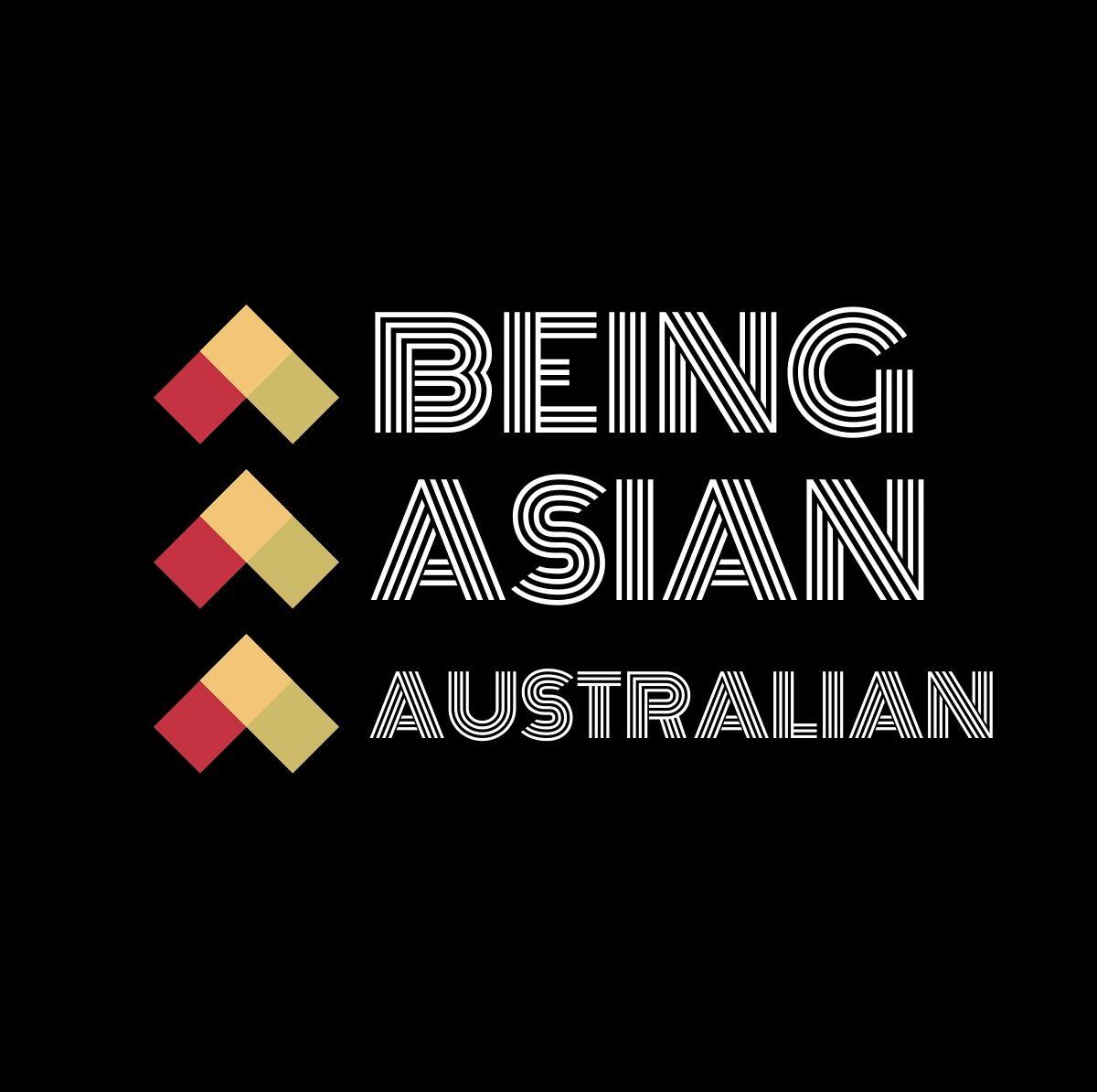 BEING ASIAN AUSTRALIAN